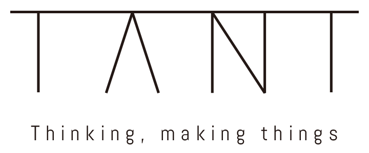 TANT | Thinking, making things.