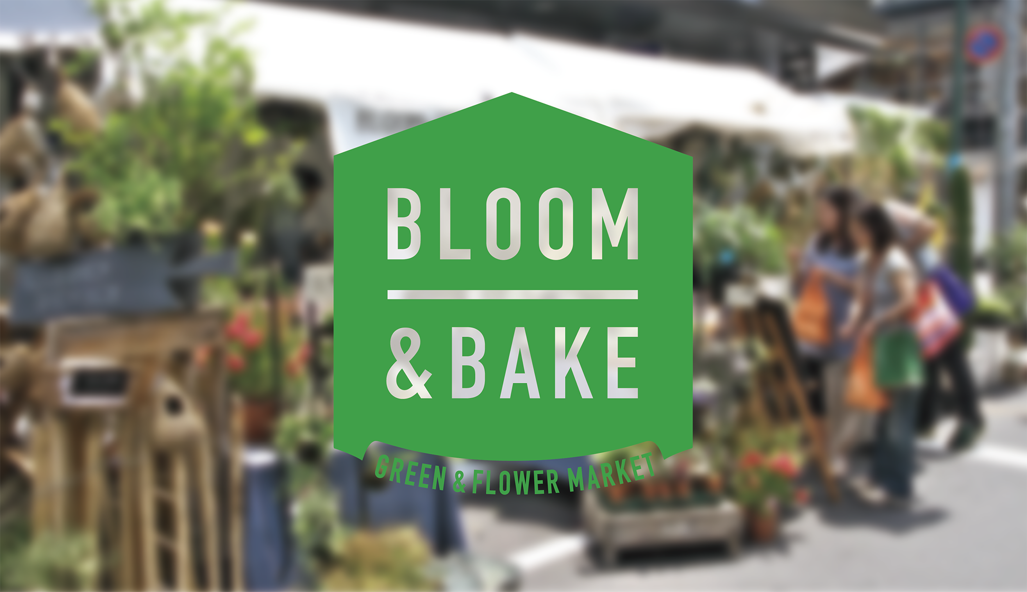 BLOOM AND BAKE